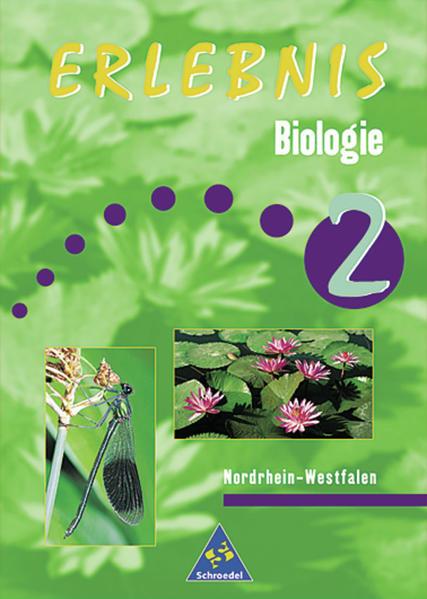 Erlebnis Biologie / Erlebnis Biologie - Ausgabe 1999 für Nordrhein-Westfalen - Coverbild