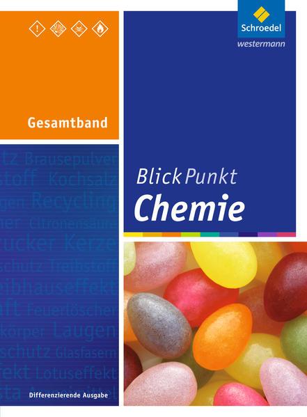Blickpunkt Chemie / Blickpunkt Chemie - Ausgabe 2011 für Realschulen in Nordrhein-Westfalen - Coverbild