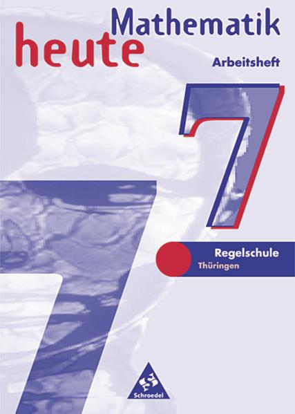 Mathematik heute / Mathematik heute - Ausgabe 1997 Regelschule Thüringen - Coverbild