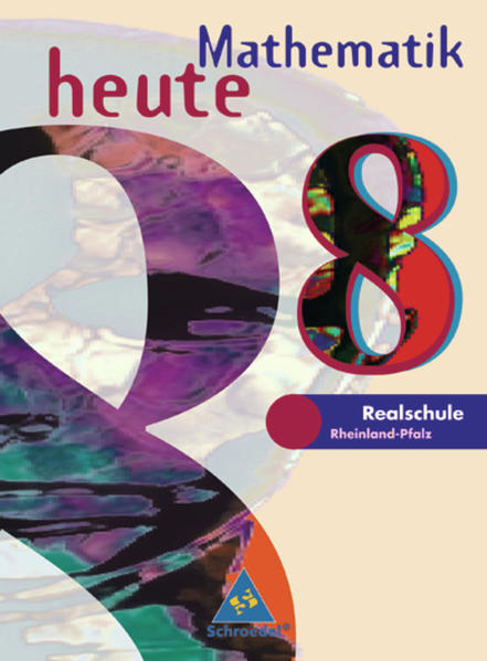 Mathematik heute / Mathematik heute - Ausgabe 1997 Realschulen Rheinland-Pfalz - Coverbild