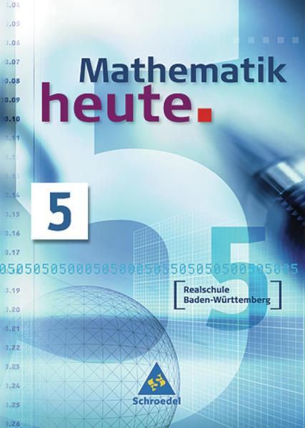 Mathematik heute / Mathematik heute - Ausgabe 2004 Realschule Baden-Württemberg - Coverbild
