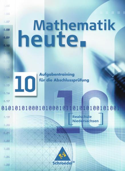 Mathematik heute / Mathematik heute - Ausgabe 2005 Realschule Niedersachsen - Coverbild