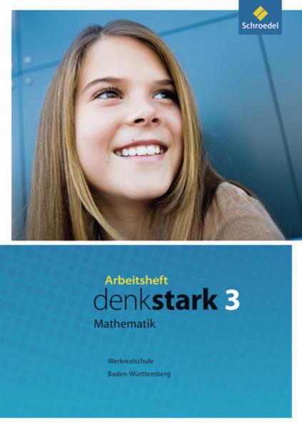 Denkstark Mathematik / Denkstark Mathematik - Ausgabe 2009 für Hauptschulen und Werkrealschulen in Baden-Württemberg - Coverbild