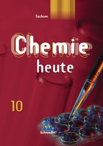 Chemie heute SI / Chemie heute SI - Ausgabe 2004 für Sachsen - Coverbild