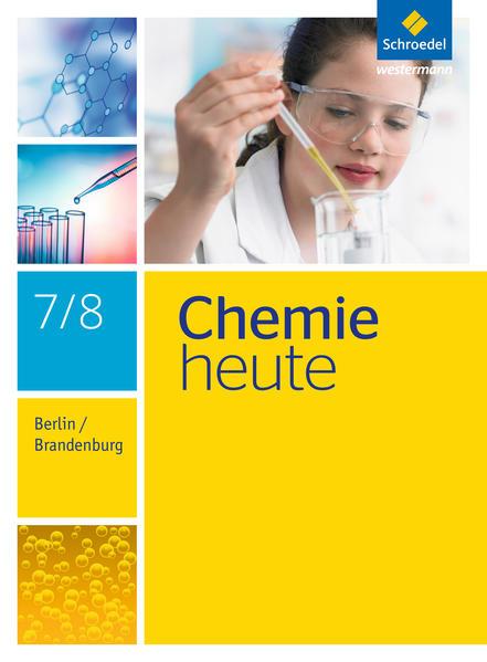 Chemie heute SI / Chemie heute SI - Ausgabe 2016 für Berlin und Brandenburg - Coverbild