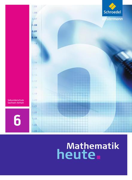 Mathematik heute / Mathematik heute - Ausgabe 2009 für Sachsen-Anhalt - Coverbild