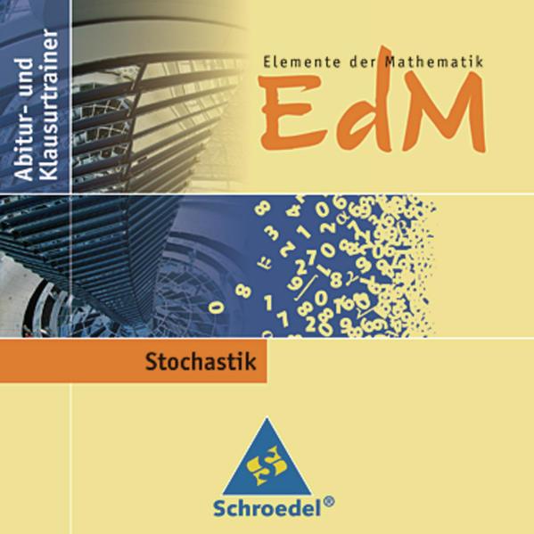 Elemente der Mathematik SII / Elemente der Mathematik SII - Abitur- und Klausurtrainer - Coverbild