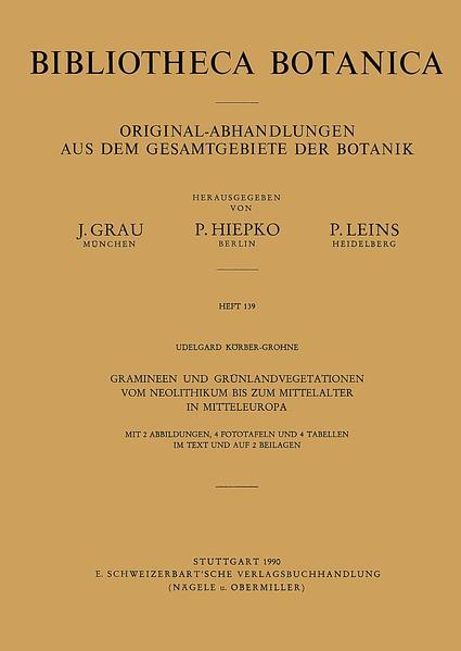 Gramineen und Grünlandvegetationen vom Neolithikum bis zum Mittelalter in Mitteleuropa - Coverbild