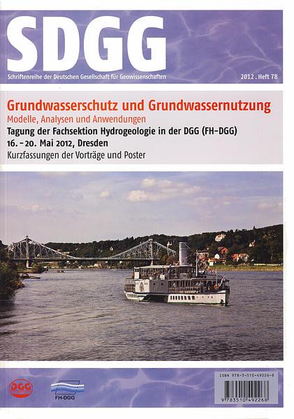 Grundwasserschutz und Grundwassernutzung. Modelle, Analysen und Anwendungen - Coverbild