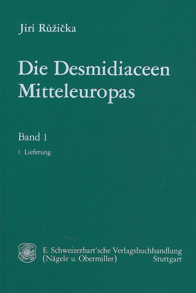 Die Desmidiaceen Mitteleuropas - Coverbild