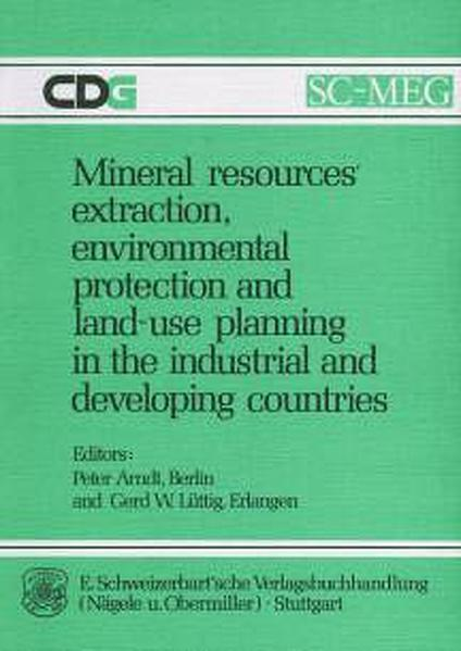 Mineral resources' extraction, environmental protection and land-use planning in the industrial and developing countries - Coverbild