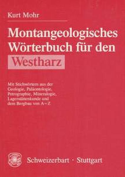 Montangeologisches Wörterbuch für den Westharz - Coverbild