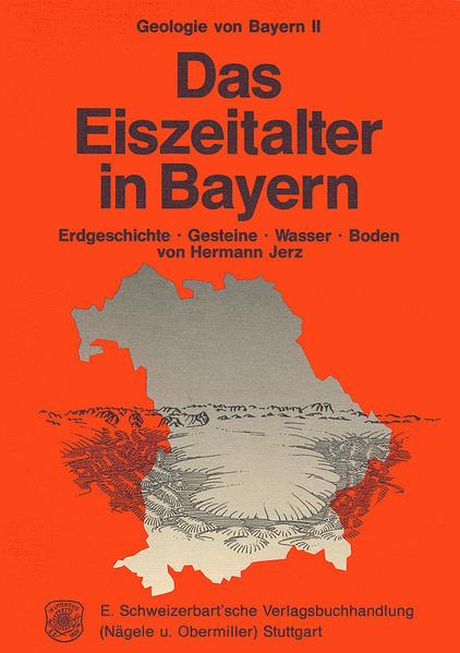 Geologie von Bayern / Das Eiszeitalter in Bayern - Coverbild