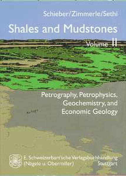 Shales and Mudstones / Petrography, Petrophysics, Geochemistry, and Economic Geology - Coverbild