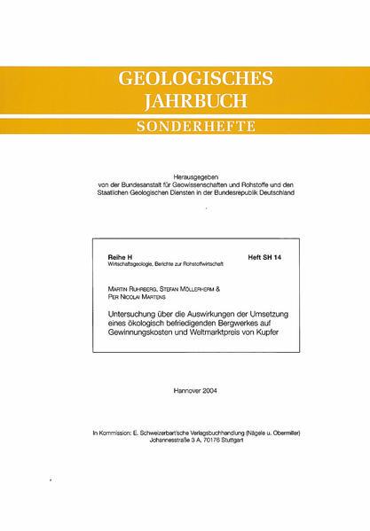Untersuchung über die Auswirkung der Umsetzung eines ökologisch befriedigenden Bergwerkes auf Gewinnungskosten und Weltmarktpreis von Kupfer - Coverbild
