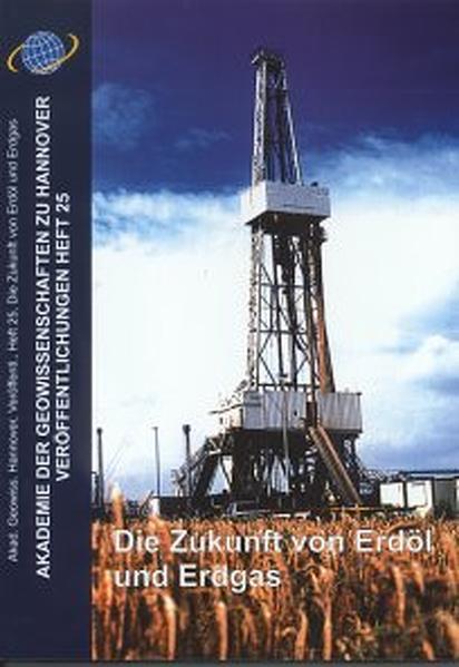 Die Zukunft von Erdöl und Erdgas - Coverbild