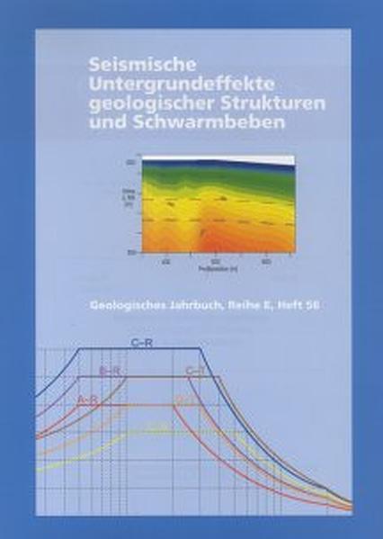 Seismische Untergrundeffekte geologischer Strukturen und Schwarmbeben - Coverbild