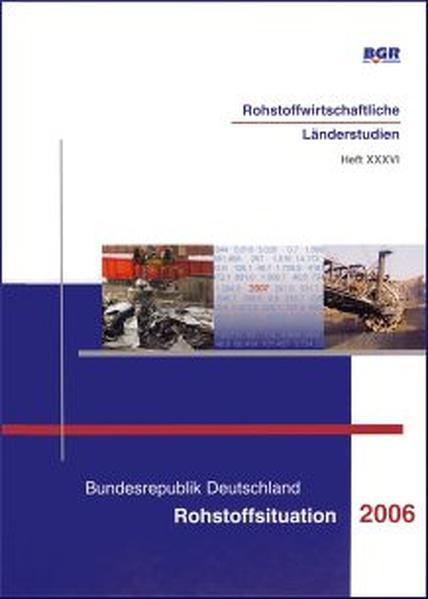 Bundesrepublik Deutschland, Rohstoffsituation 2006 - Coverbild