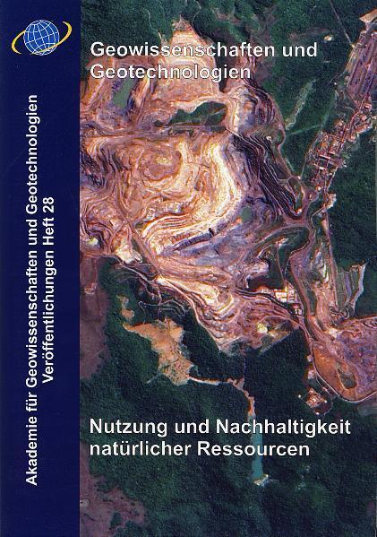 Geowissenschaften und Geotechnologien. Nutzung und Nachhaltigkeit natürlicher Ressourcen - Coverbild