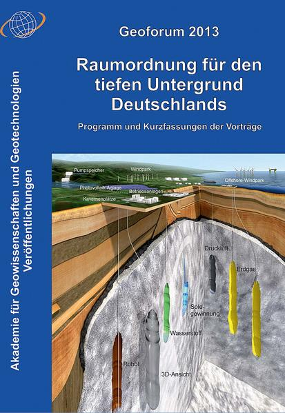 Geoforum 2013: Raumordnung für den tiefen Untergrund Deutschlands - Coverbild