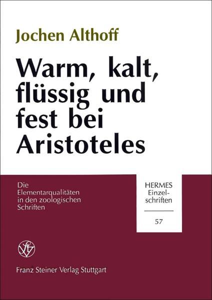 Warm, kalt, flüssig und fest bei Aristoteles - Coverbild