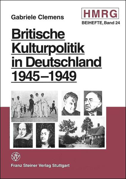 Britische Kulturpolitik in Deutschland 1945-1949 - Coverbild