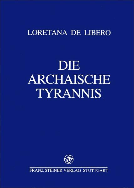 Die archaische Tyrannis - Coverbild