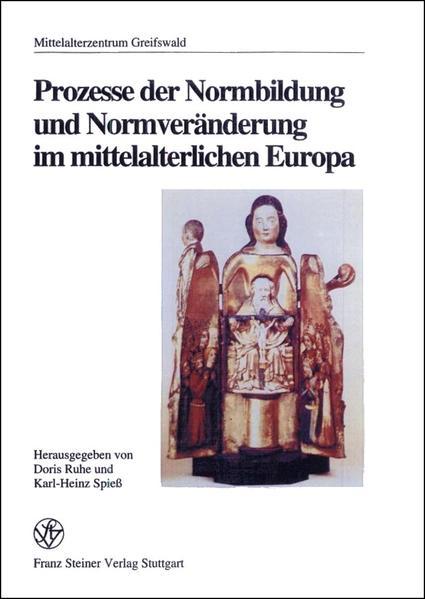 Prozesse der Normbildung und Normveränderung im mittelalterlichen Europa - Coverbild