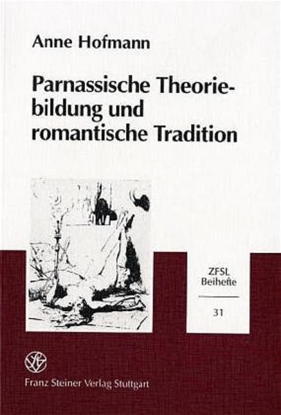 Parnassische Theoriebildung und romantische Tradition - Coverbild
