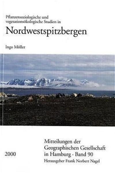 Pflanzensoziologische und vegetationsökologische Studien in Nordwestspitzbergen - Coverbild