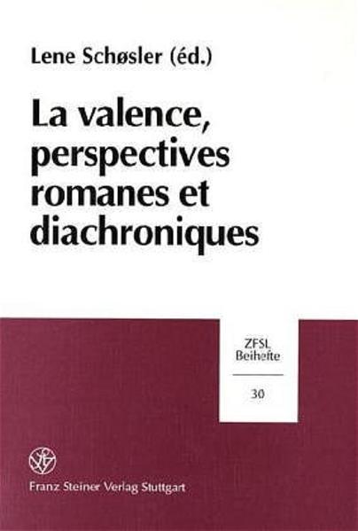 La Valence, Perspectives Romanes et Diachroniques - Coverbild