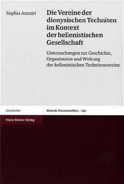 Die Vereine der dionysischen Techniten im Kontext der hellenistischen Gesellschaft - Coverbild