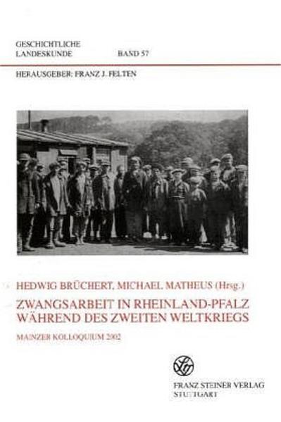 Zwangsarbeit in Rheinland-Pfalz während des Zweiten Weltkriegs - Coverbild