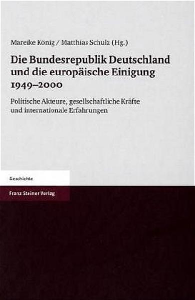 Die Bundesrepublik Deutschland und die europäische Einigung 1949-2000 - Coverbild