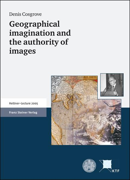 Geographical imagination and the authority of images - Coverbild