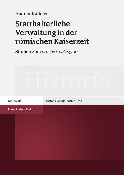 Statthalterliche Verwaltung in der römischen Kaiserzeit - Coverbild
