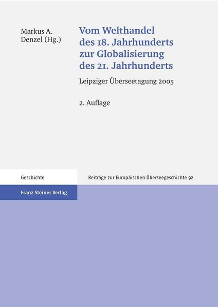 Vom Welthandel des 18. Jahrhunderts zur Globalisierung des 21. Jahrhunderts - Coverbild
