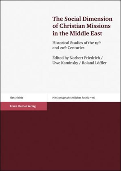 The Social Dimension of Christian Missions in the Middle East - Coverbild