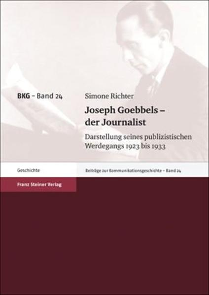 Joseph Goebbels – der Journalist Epub Kostenloser Download