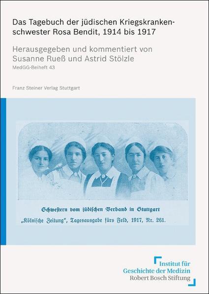 Das Tagebuch der jüdischen Kriegskrankenschwester Rosa Bendit, 1914 bis 1917 - Coverbild
