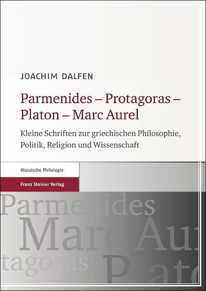 Parmenides – Protagoras – Platon – Marc Aurel - Coverbild
