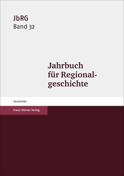 Jahrbuch für Regionalgeschichte 32 (2014) - Coverbild