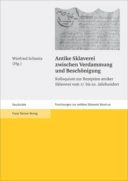 Antike Sklaverei zwischen Verdammung und Beschönigung - Coverbild