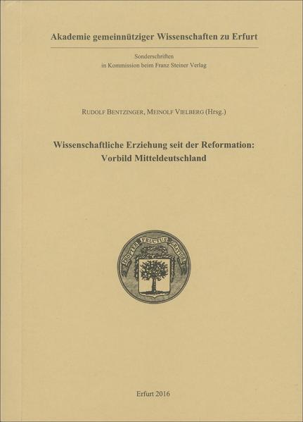 Wissenschaftliche Erziehung seit der Reformation: Vorbild Mitteldeutschland - Coverbild