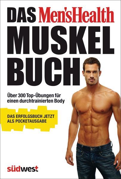 PDF Download Das Men's Health Muskelbuch – die Pocketausgabe -