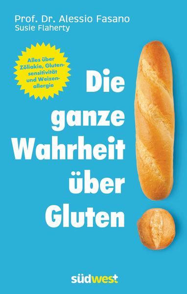 Die ganze Wahrheit über Gluten - Coverbild