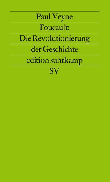 Foucault: Die Revolutionierung der Geschichte PDF Download