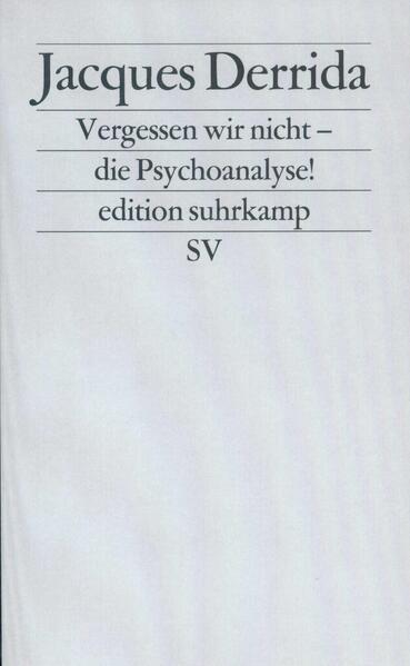 Vergessen wir nicht – die Psychoanalyse! - Coverbild