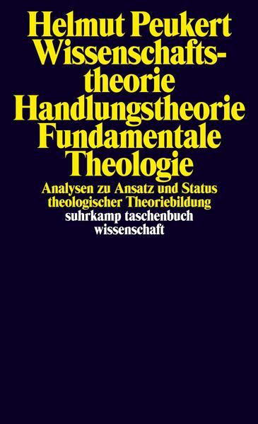 Wissenschaftstheorie – Handlungstheorie – Fundamentale Theologie - Coverbild