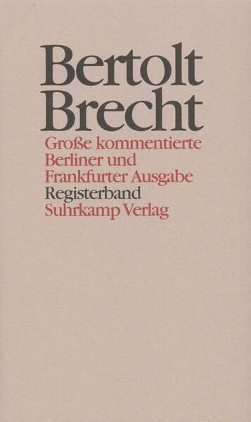 Werke. Große kommentierte Berliner und Frankfurter Ausgabe. 30 Bände (in 32 Teilbänden) und ein Registerband - Coverbild
